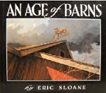 An Age of Barns