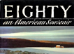 Eighty: Am American Souvenir