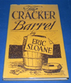 The Cracker Barrel by Eric Sloane