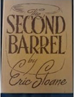 The Second Barrel